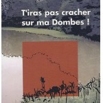 """couverture du livre """"T'iras pas cracher sur ma Dombes', de Bernard Chatelet"""