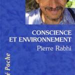 """Couverture du livre """"Conscience et Environnement"""", par Pierre Rabhi"""