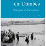 """couverture du livre """"Terres et Eaux en Dombes, Technologies et droit coutumier"""" par Laurence Bérard (CNRS)"""